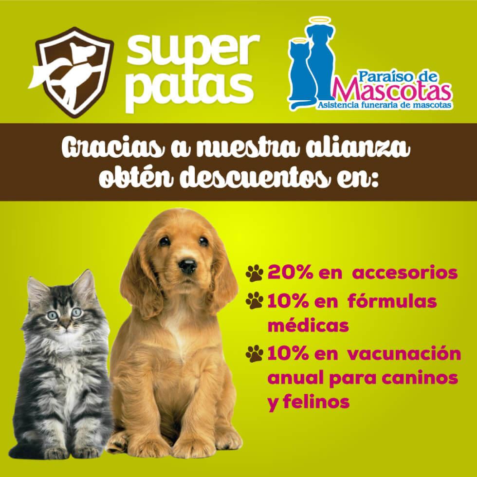 Alianza Paraiso de mascotas y Super Patas